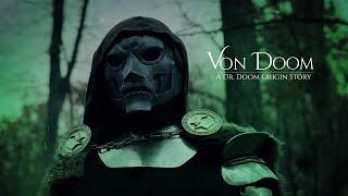 Von Doom — Unofficial Dr. Doom Fan Film