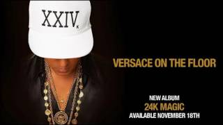 Versace on the Floor (Lyrics) - Bruno Mars