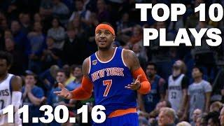Top 10 NBA Plays: 11.30.16