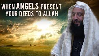 When Angels Present Your Deeds to Allah || Ustadh Wahaj Tarin