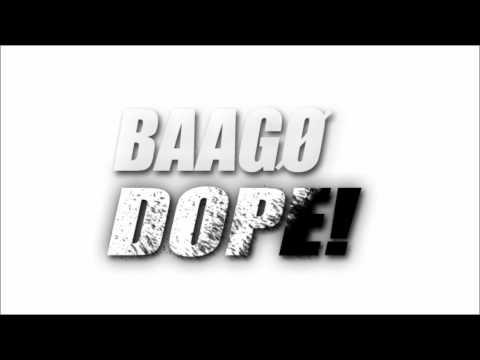 Baago - Dope (HD - HQ)