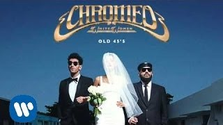 Chromeo - Old 45