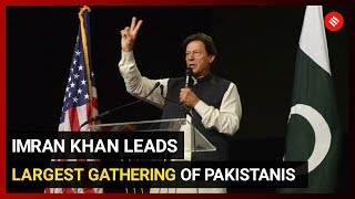 In USA, Imran Khan greeted by largest gathering of Pak-Americans