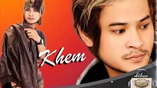 Khmer Song - Khmer new song - Cambodia song 2014 - Khem old song - Khem mp3