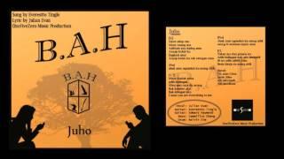 B.A.H - Juho