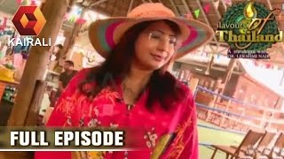 Flavours Of Thailand: Floating Market In Pattaya     22nd June 2016   Episode 7