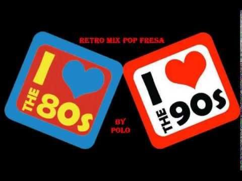musica 80 90 espanol: