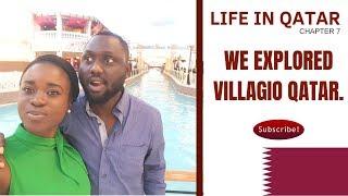 WE EXPLORED VILLAGIO QATAR   LIFE IN QATAR   TUNJI AND ADEOLA