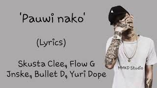 Pauwi nako lyrics by skusta clee