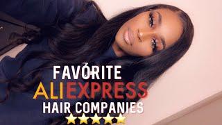 BEST AFFORDABLE HAIR COMPANIES ON ALIEXPRESS 2019 | TOP 5 ALIEXPRESS HAIR VENDORS