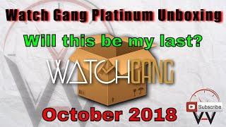 Watch Gang Platinum Unboxing Video October 2018