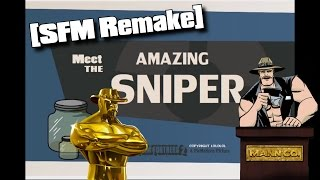 [Saxxy 2014 Entry] Meet The Amazing Sniper [SFM Remake]