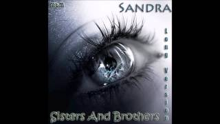 Sandra - Sisters And Brothers Long Version (mixed by Manaev)
