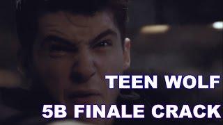 Teen Wolf | 5B Crack(5x20)