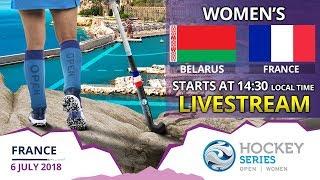 Belarus v France | 2018 Women's Hockey Series Open France | FULL MATCH LIVESTREAM