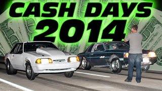 Cash Days 2014 - MASSIVE Midwest Street Race