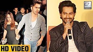 Varun Dhawan's SHY Reaction On Getting Caught With Girlfriend Natasha  | LehrenTV