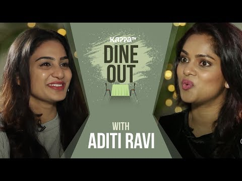 Xxx Mp4 Dine Out With Aditi Ravi Kappa TV 3gp Sex