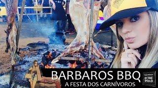 Bárbaros BBQ festival de churrasco com Helô Palácio do BBQ Brasil