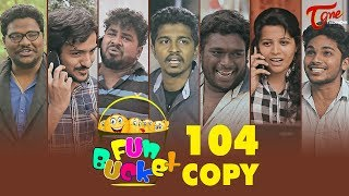 Fun Bucket | 104th Episode | Funny Videos | Harsha Annavarapu | Comedy Web Series
