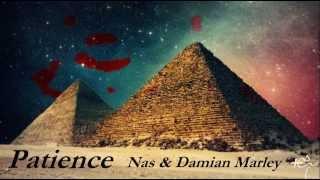 Patience (Sabali) - Nas & Damian Marley