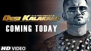 Desi Kalakaar is Coming !!! | Yo Yo Honey Singh | Desi Kalakaar