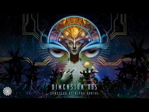Dimension 005 Compiled by Alpha Portal Full Album