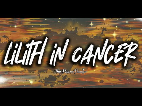 Lilith In Cancer
