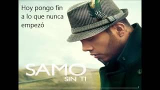 Sin Ti - Samo (Letra)