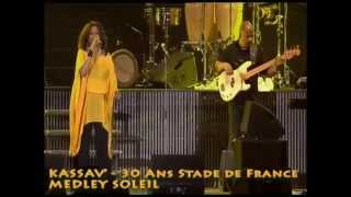 KASSAV' - LIVE 30 ANS STADE DE FRANCE - MEDLEY SOLEIL