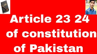 fundamental rights article 23 24 of constitution of pakistan 1973 in urdu and hindi