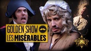 GOLDEN SHOW - Les Misérables (feat. Alexandre Astier)