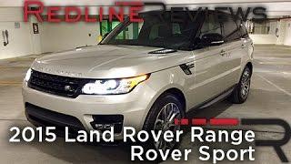 2015 Land Rover Range Rover Sport – Redline: Review