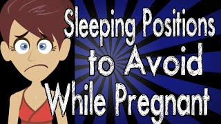 Sleeping Positions to Avoid While Pregnant