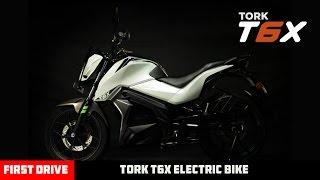 Tork T6X,First Electric Bike India  First Drive 