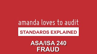 FRAUD - What Are Auditors SUPPOSED To Do? ISA/ASA240 #StandardsExplained