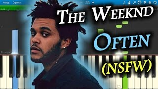 The Weeknd - Often (NSFW) [Piano Tutorial] Synthesia