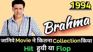 Govinda BRAHMA 1994 Bollywood Movie Lifetime WorldWide Box Office Collection