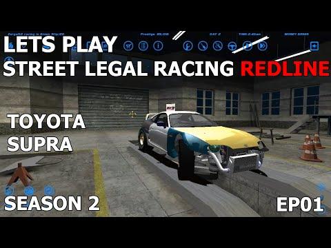 Let s Play Street Legal Racing Redline S2 EP01 Toyota Supra