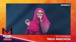 SFMM32 | Siti Nordiana | Terus Mencintai