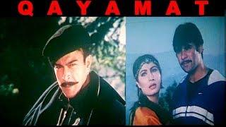 QAYAMAT (2003) - SHAAN, SAIMA, MOAMAR RANA, NIRMA - OFFICIAL FULL MOVIE