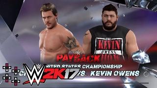 WWE Payback: Chris Jericho vs. Kevin Owens - United States Title Match - WWE 2K17 Match Sims