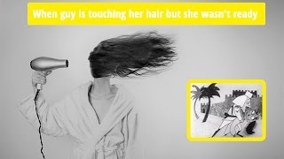 When guy is touching her hair epic fail ★ FUNNY Video 😂 bw retro