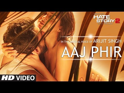 Xxx Mp4 Aaj Phir Video Song Hate Story 2 Arijit Singh Jay Bhanushali Surveen Chawla 3gp Sex