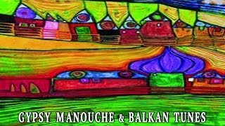 Various Artists - World Music - Gypsy Manouche & Balkan Tunes