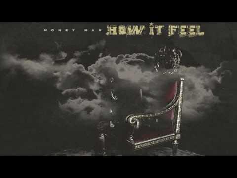 Money Man - How It Feel