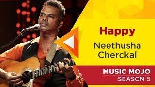 Happy - Joshua Paulmer, Neethusha Cherckal - Music Mojo Season 5 - Kappa TV