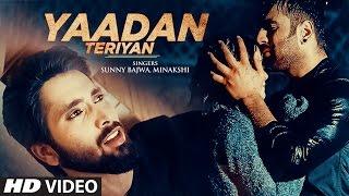 Yaadan Teriyan (Full Video Song) | Sunny Bajwa | Latest Punjabi Songs 2016 | T-Series