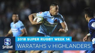 HIGHLIGHTS: 2018 Super Rugby Week 14: Waratahs v Highlanders