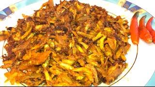 ক্যাঁচকি মাছের চড়চড়ি Kachki Mach Chorchori Recipe - Sylheti Ranna - Bangladeshi Cooking - Desi Food